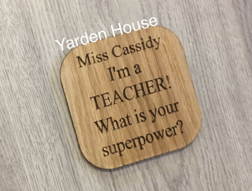 Teacher Superpower Coaster oak veneer